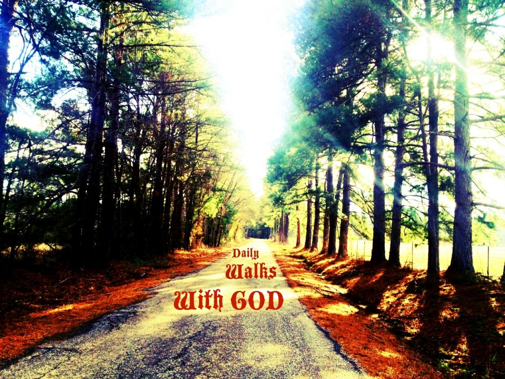 Daily Walks With God